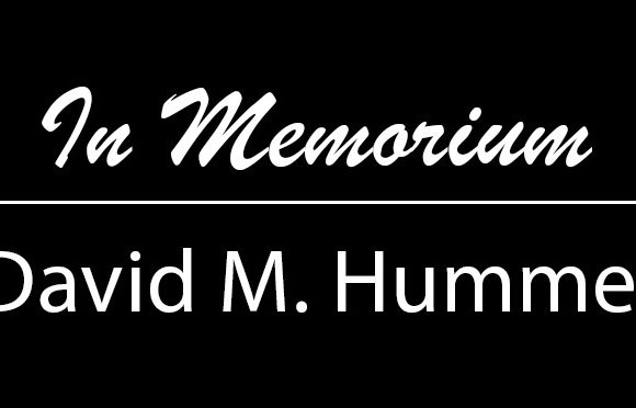 In Memorium – David M. Hummel